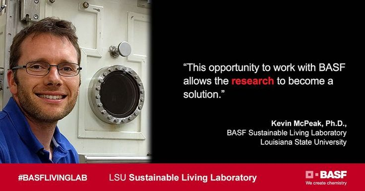 Louisiana State University (LSU) and BASF have selected Kevin McPeak Ph.D. as the first researcher in residence at the BASF Sustainable Living Laboratory.  Dr. McPeak will develop a water disinfection system using visible light from the sun. This portable water filtration system has the potential to provide safe drinking water in developing countries where traditional energy-intensive disinfection methods are not feasible. Re-post by Hold With Hope