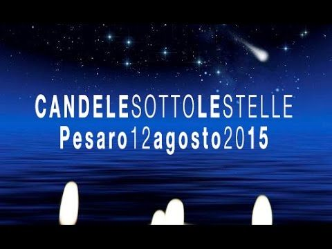 Candele sotto le Stelle a Pesaro 2015