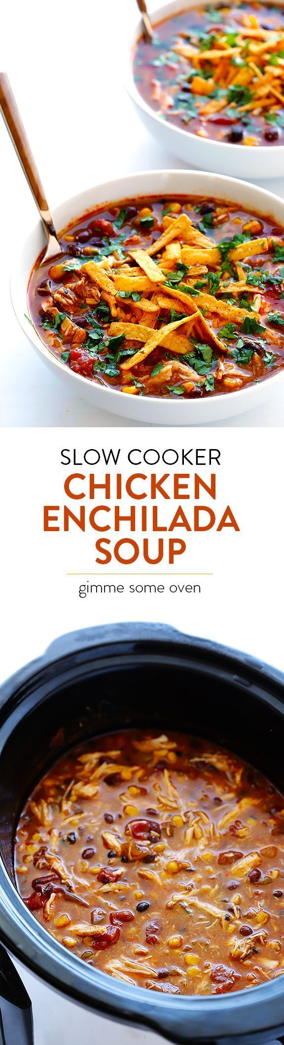 Cooker Chicken Enchilada Soup | Recipe | Slow Cooker Chicken, Chicken ...