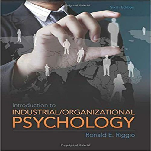 Test Bank for Introduction to Industrial and Organizational Psychology 6th Edition by Riggio