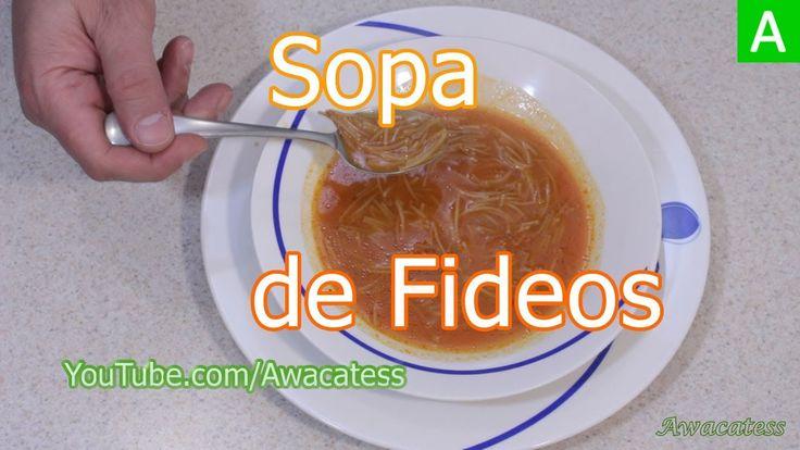 Sopa de Fideo, Como Hacer Sopa de Fideo, Receta de Sopa Aguada de Fideos