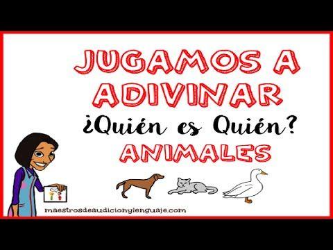 Adivinanzas de Animales | Jugamos a Adivinar ¿quién es quién? - YouTube