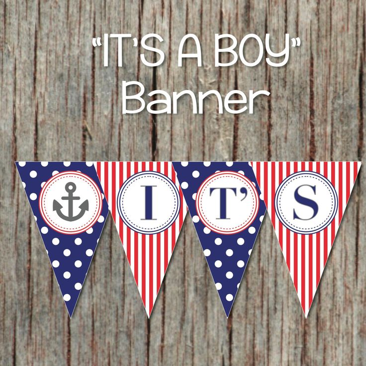 It's a Boy Printable Nautical Baby Shower Banner Digital Decorations Navy Blue Red Anchor Pennant Banner INSTANT DOWNLOAD DIY 011 by BumpAndBeyondDesigns on Etsy https://www.etsy.com/listing/194510595/its-a-boy-printable-nautical-baby-shower