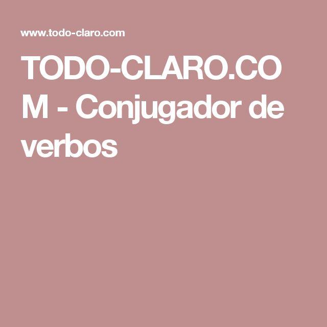 TODO-CLARO.COM - Conjugador de verbos