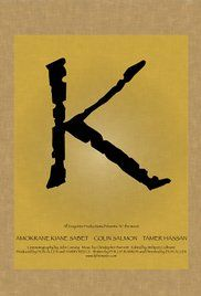 Watch Movies To K. K fights his way up through the ranks of organised crime, his every move dogged by a mysterious and powerful opponent who'll stop at nothing to find K and the secret he unwittingly protects.