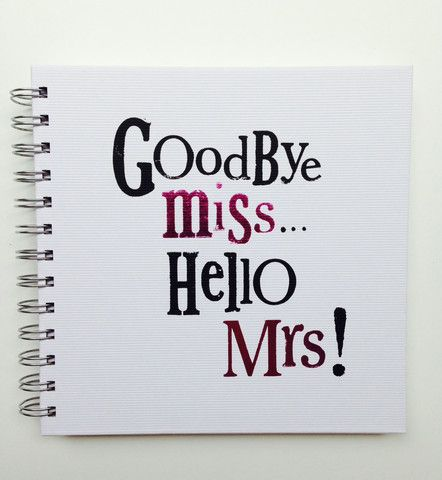Goodbye Miss, Hello Mrs Hen Party Scrap Book. This is the perfect memory keepsake hen party book! #wedding #hen #bridesmaid