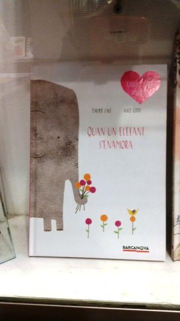 """""""Quan un elefant s'enamora"""" de Davide Calì i Alice Lotti. Barcanova."""