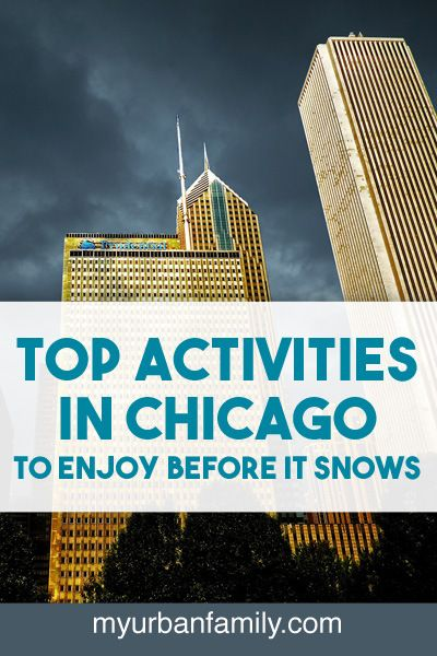 Top Activities in Chicago to Enjoy Before It Snows | Welcome to My Urban Family