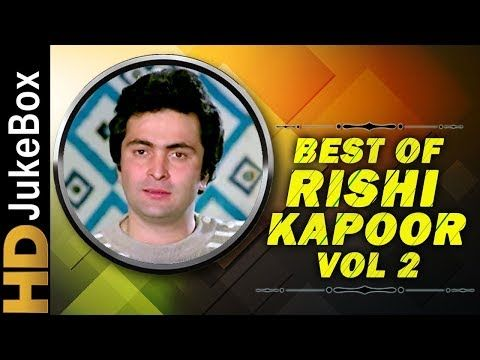 zongstube: Best of Rishi Kapoor Vol 2 Jukebox | Bollywood Hit...