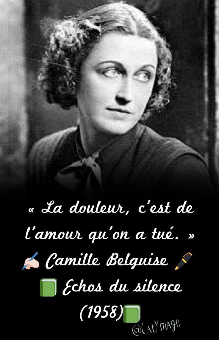 « La douleur, c'est de l'amour qu'on a tué. »  ✍ Camille Belguise   Echos du silence (1958)