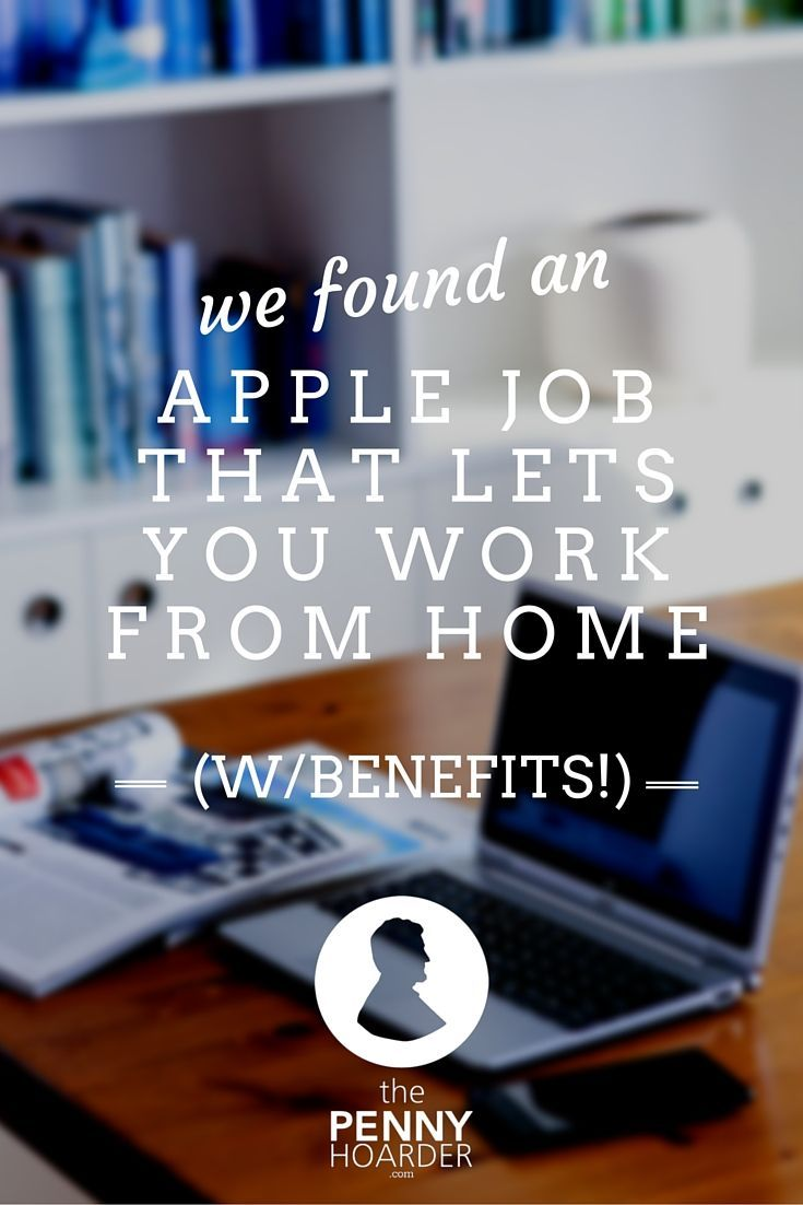 If you're looking for more flexibility and the ability to work from home, this could be your chance to make that dream a reality! - The Penny Hoarder http://www.thepennyhoarder.com/work-from-home-with-benefits-for-apple/