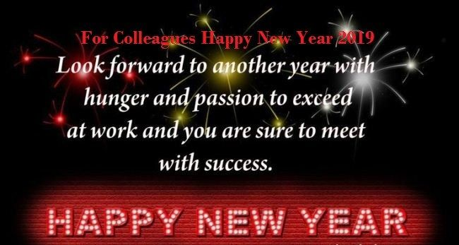 Happy New Year 2019 Greeting For Colleagues Happy New Year Wishes Happy New Year 2019 New Year Wishes