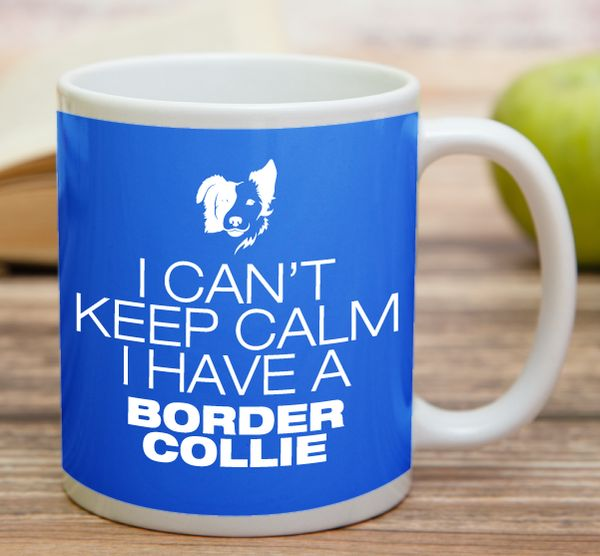 """I Can't Keep Calm I Have A Border Collie""  High quality 11 oz ceramic mugs, microwave and dishwasher safe.  Delivery. All mugs are custom printed within 2-3 working days and delivered within 3-5 working days. Express delivery costs $4.95 for the first item or if buying 2 or more items delivery is FREE!"