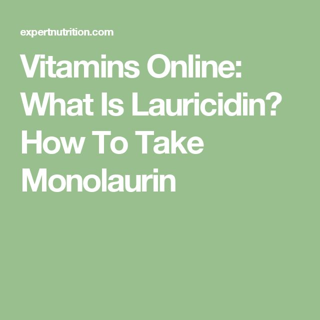 Vitamins Online: What Is Lauricidin? How To Take Monolaurin