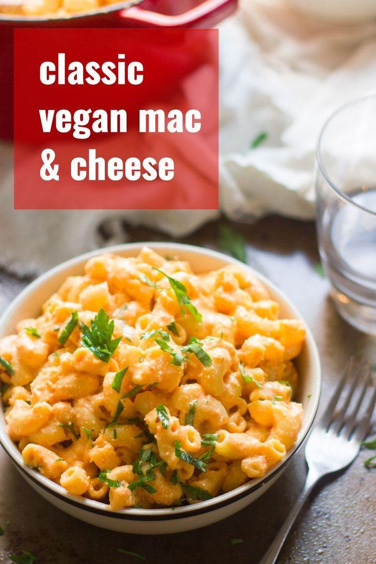 Classic Vegan Mac Cheese In 2020 Vegan Mac And Cheese Easy Vegan Mac And Cheese Recipe Vegetarian Recipes