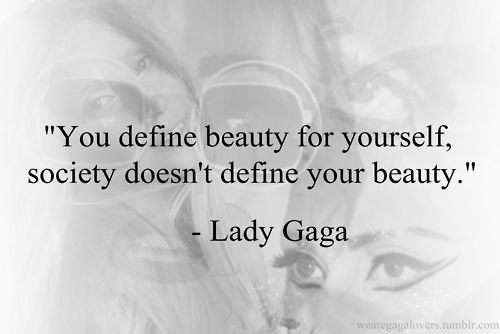 lady gaga, quotes, sayings, your beauty   Favimages.net