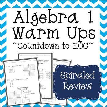 Algebra Warm Ups  ~ State Test Prep ~ Algebra 1 EOC Bell Ringers