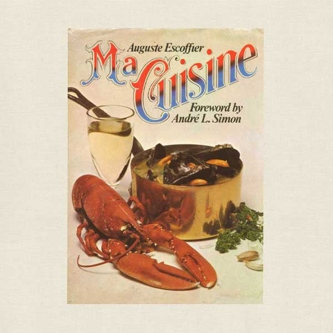 112 best images about vintage cookbooks on pinterest for Auguste escoffier ma cuisine