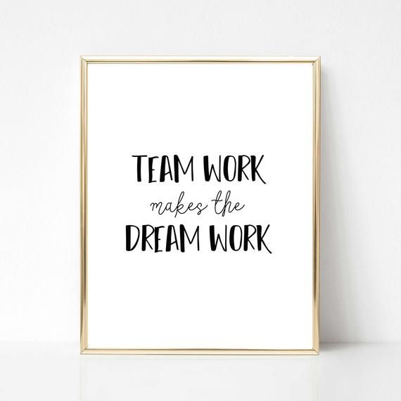 Team Work Makes The Dream Work Quote Digital Print Funny Etsy Work Quotes Office Quotes Funny Office Quotes