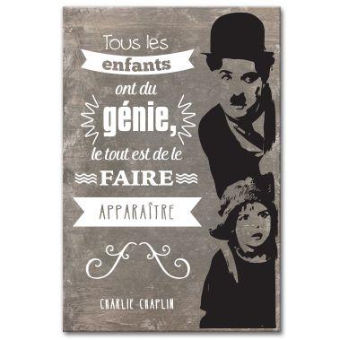 Tableau citation Charlie Chaplin - Tous les enfants