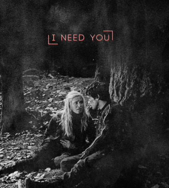 """I need you."" The 100 ships: Bellarke - Bellamy Blake and Clarke Griffin"