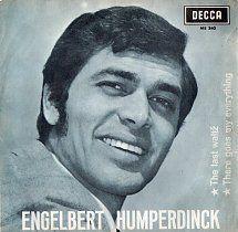 45cat - Engelbert Humperdinck - The Last Waltz (El Ultimo Vals) / There Goes My Everything (Alli Va Mi Vida) - Decca - Spain - ME. 340