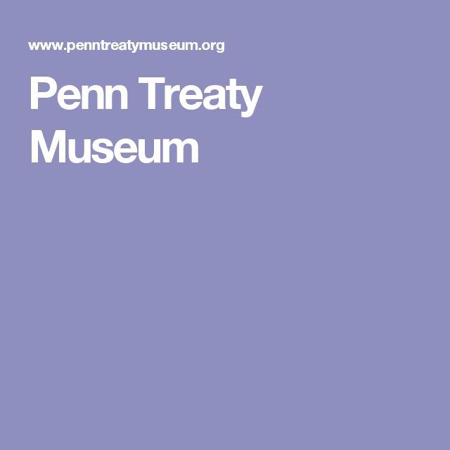 Penn Treaty Museum