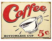 coffee 5 centsKitchens, Tins Signs, Metals Signs, Coffe Signs, Vintage Tins, Coffe Cups, Bottomless Cups, Vintage Signs, Vintage Coffee