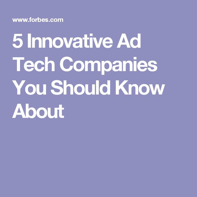 5 Innovative Ad Tech Companies You Should Know About