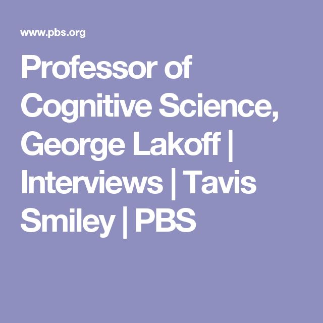 Professor of Cognitive Science, George Lakoff | Interviews | Tavis Smiley | PBS