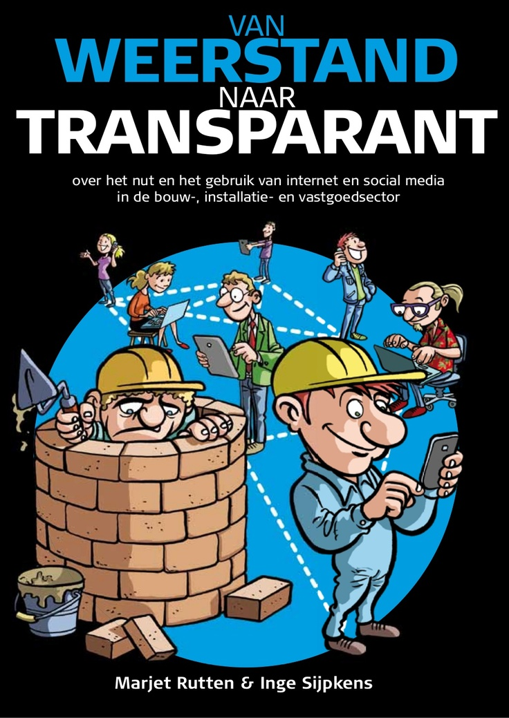 boek-over-social-media-in-de-bouw-van-weerstand-naar-transparant by Inge Sijpkens via Slideshare