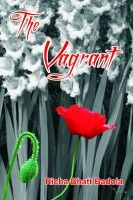 The Vagrant, an ebook by Richa Bhatt Badola at Smashwords  Its lovvvabbble.....it's for keeps...!!! Perfect to gift.....and the time to gift is......RIGHT NoW!!!!:)