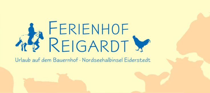 Ferienhof Reigardt in Tetenbüll - Urlaub auf dem Bauernhof - Nordseehalbinsel Eiderstedt