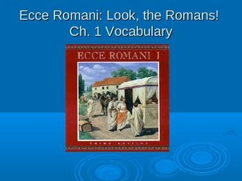 This vocabulary PowerPoint introduces students to the Ch. 1 vocabulary in the Ecce Romani 1 textbook with colorful and often humorous pictures and added derivative clues.
