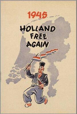 1945 ~ Holland Free Again