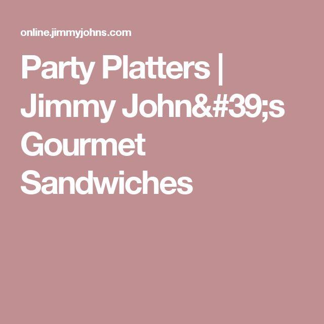Party Platters   Jimmy John's Gourmet Sandwiches