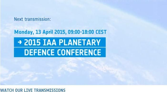 In progress a very important meeting that will discuss the danger of meteorites and how to deal with!   2015 IAA PLANETARY DEFENCE CONFERENCE, this is the exact name of this international conference with the participation of ESA and many other institutions of international aviation...........