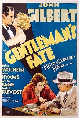 Gentleman's Fate (1931): Movie Posters, Hollywood Heyday, Fate 1931, Mgm Blog, Codes Hollywood, Gentleman Fate