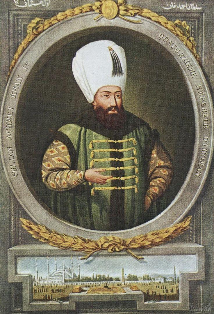 I. Ahmed-Bahtî; III. Mehmed ve Handan Valide Sultan'ın oğlu; Zitvatorok Antlaşması ile Osmanlı ve Avrupa eşit sayıldı.Ölene kadar tahttan inmedi.