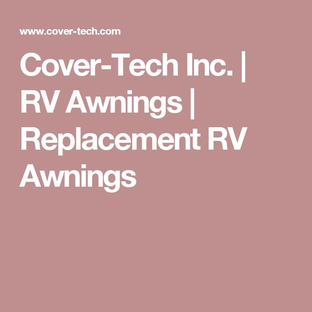 Cover-Tech Inc.   RV Awnings   Replacement RV Awnings