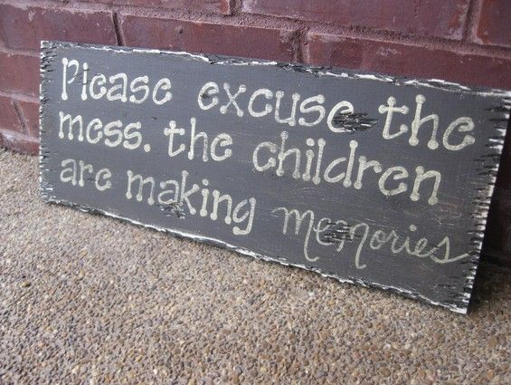 This saying is going to need to be in my house:  Memories Tablet, Signs, Living Rooms, Remember This, Houses, Kids Plays Rooms, Front Doors, Playrooms,  Plaques