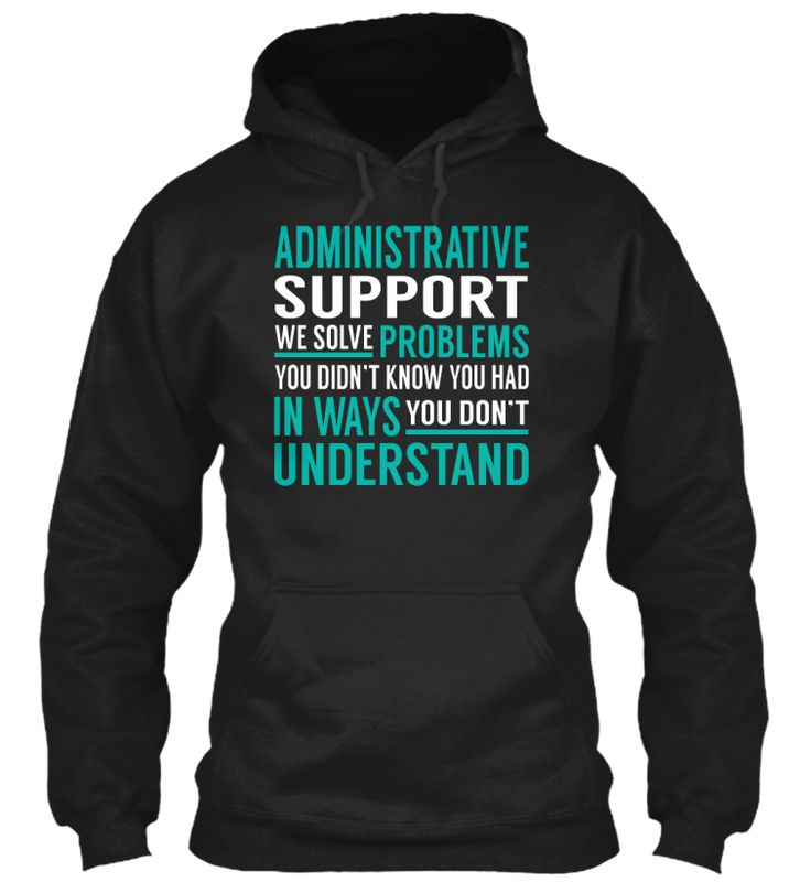 Administrative Support - Solve Problems