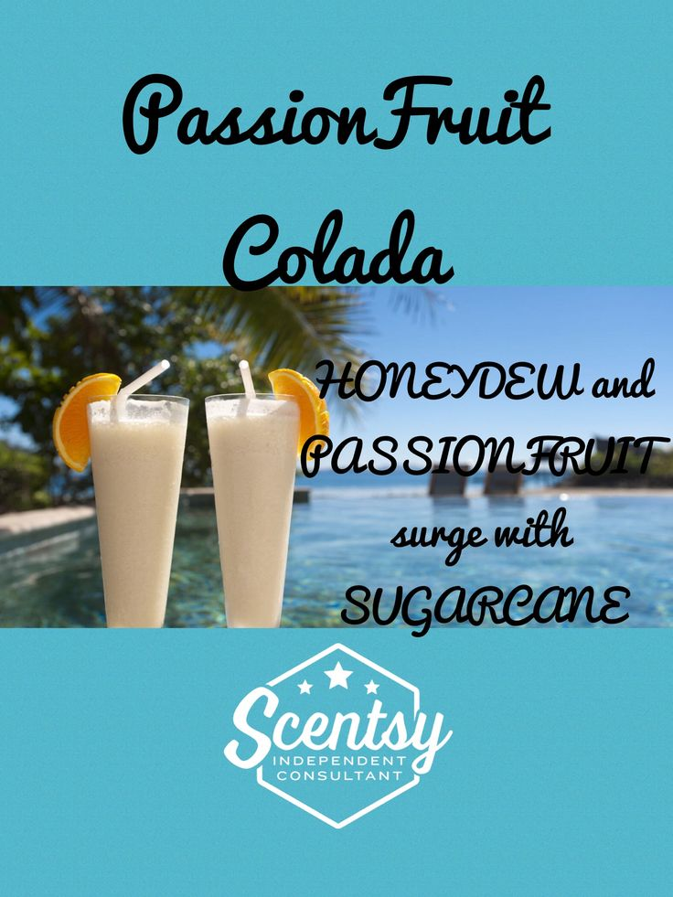 Scentsy Passionfruit Colada Spring/Summer 2017  www.JessicaMendez.Scentsy.us