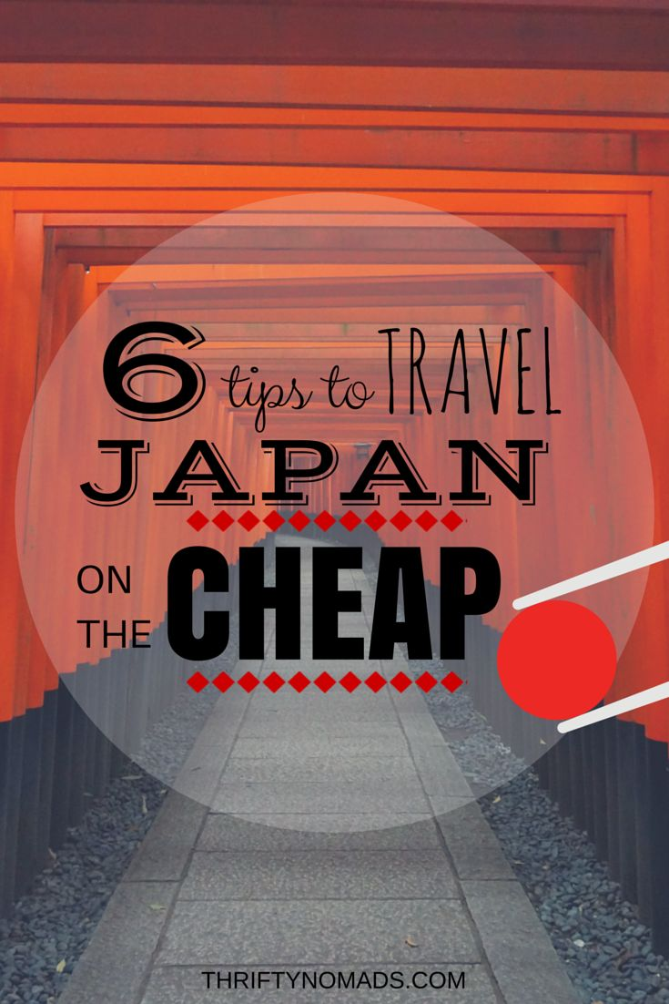 Think Japan is pricey? Think again. Here's 6 practical tips to do it on the cheap! www.thriftynomads.com