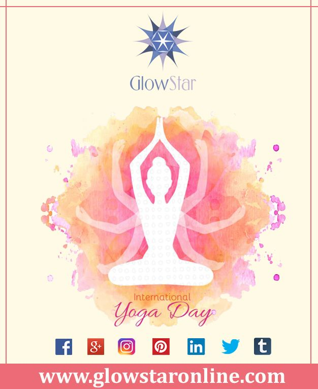"GlowStar Wishes You & Your Family "" Happy International Yoga Day "" , Be Healthy & Be Wise, www.glowstaronline.com #GIA #Certified #Loose #Diamonds #Exporter #Manufacturer"