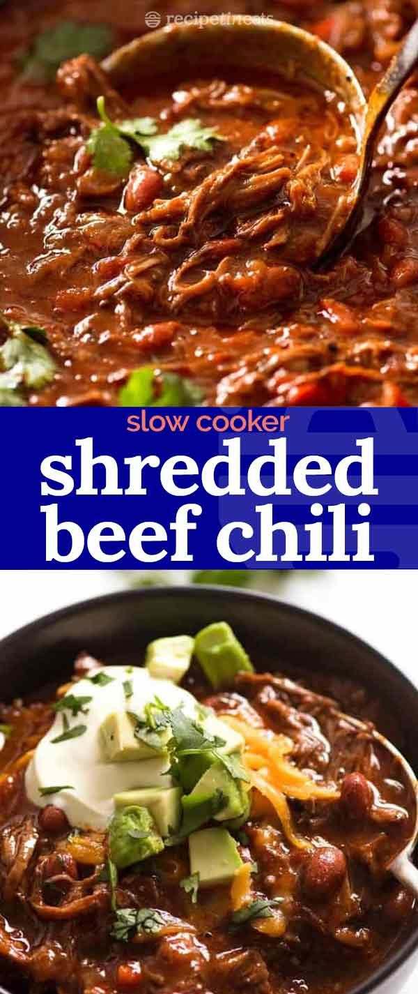 Slow Cooker Shredded Beef Chili Recipe Slow Cooker Shredded Beef Shredded Beef Chili Shredded Beef
