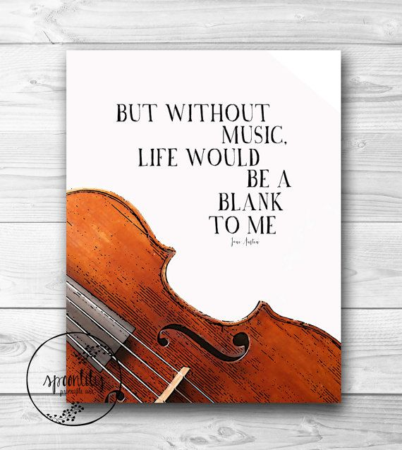 """Musical Quote - Inspirational Music quote """"Without Music"""" by Jane Austen from Emma Art Print on Etsy, $5.00"""