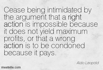 http://meetville.com/images/quotes/Quotation-Aldo-Leopold-action-right-Meetville-Quotes-19703.jpg