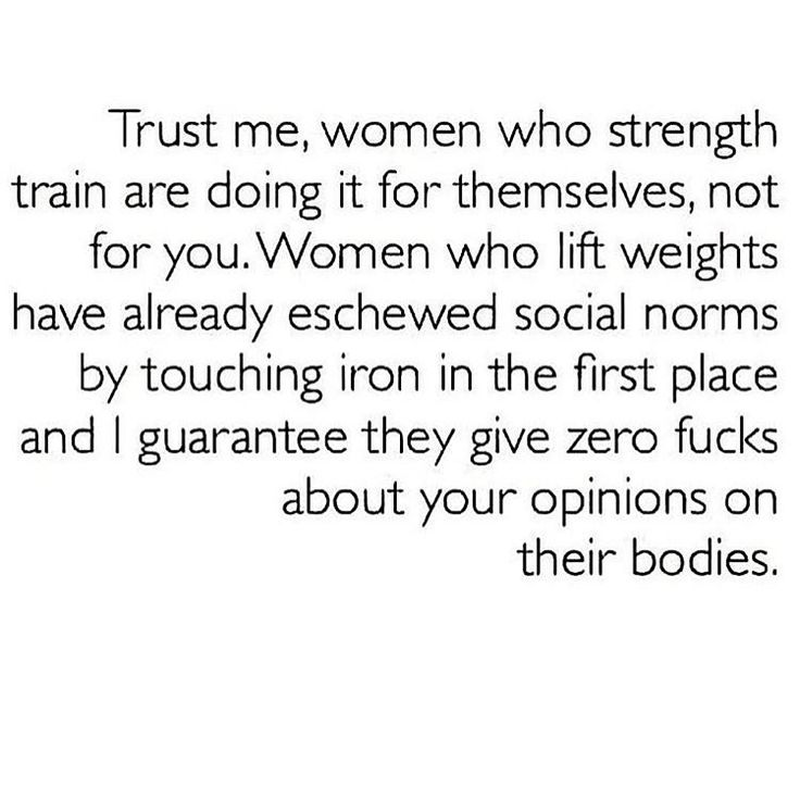 This is awesome. Be a strong woman!
