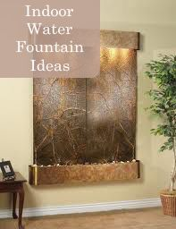 """Indoor Water Fountain Ideas- LOVE THIS! will for sure have a water fountain incorporated  into the plans for """"our final home"""", which we are building!"""